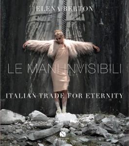 Das Buch von Elena Berton: I mani invisibili